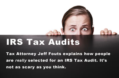 jeff-fouts-explains-irs-tax-audits-400px