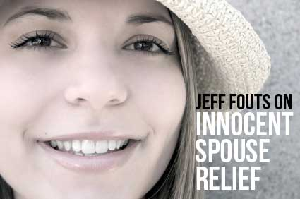 IRS Innocent Spouse Relief by Jeff Fouts Tax Attorney