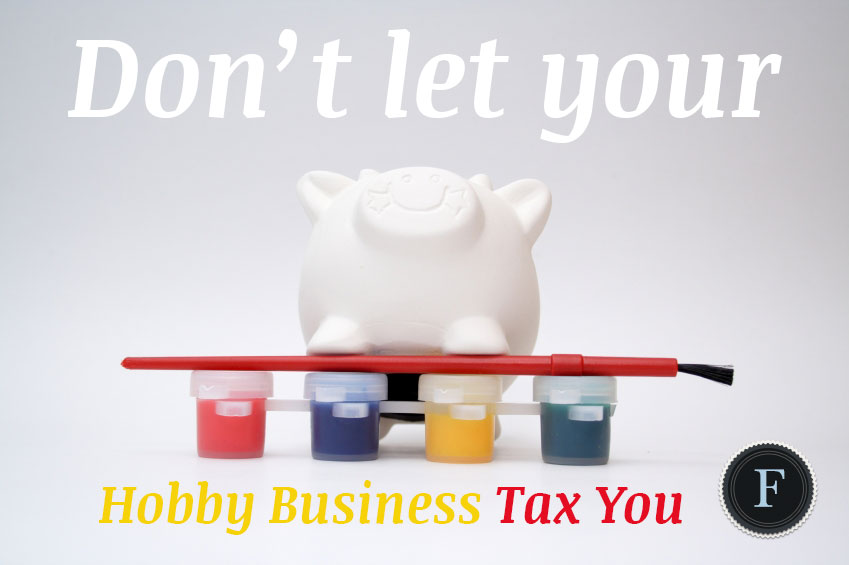 Fouts Your Hobby Business could land you in tax court