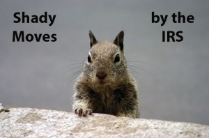 shady moves by the IRS Fouts law group tax problems