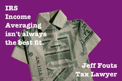 income averaging by IRS is not always a good fit for your tax situation.
