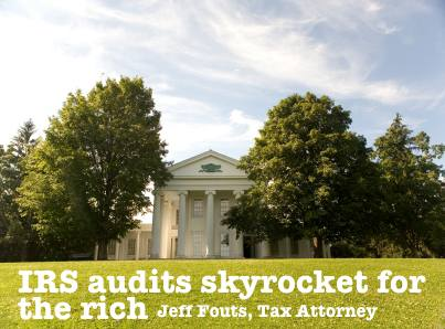 IRS audits skyrocket for the rich (high net worth individuals)