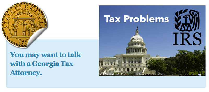 You may need to speak with a Georgia Tax Attorney